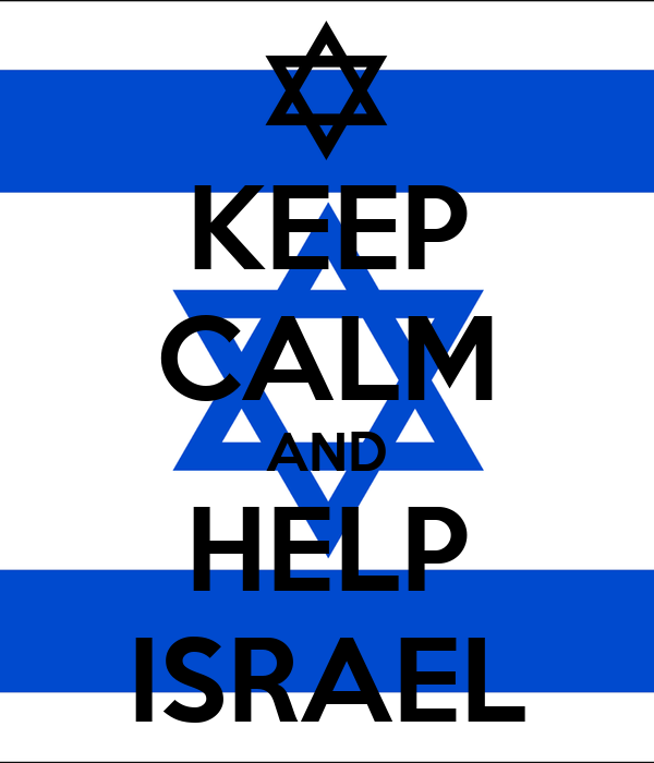KEEP CALM AND HELP ISRAEL