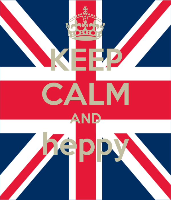 KEEP CALM AND heppy