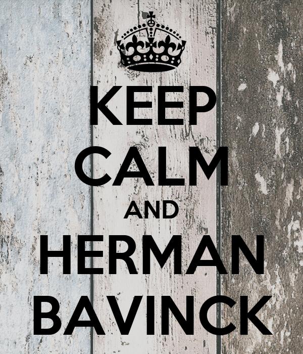 KEEP CALM AND HERMAN BAVINCK