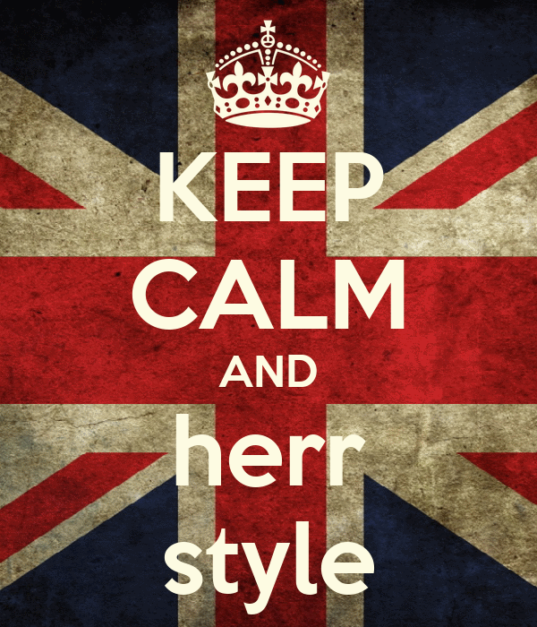 KEEP CALM AND herr style
