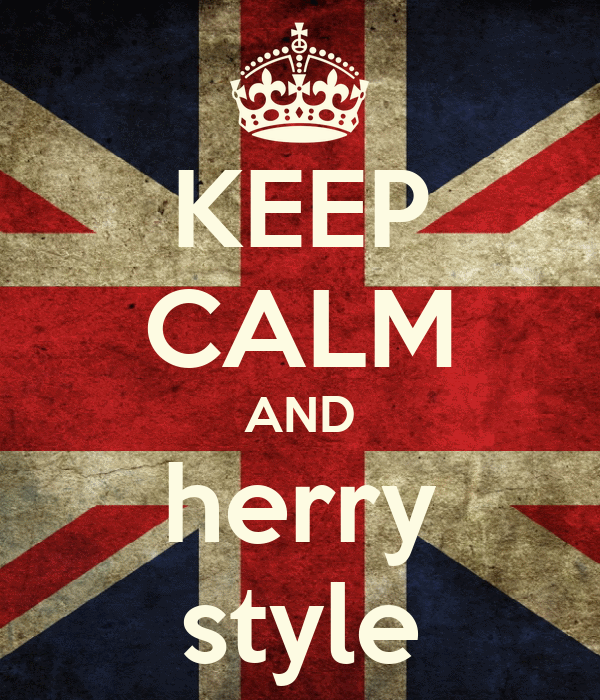 KEEP CALM AND herry style