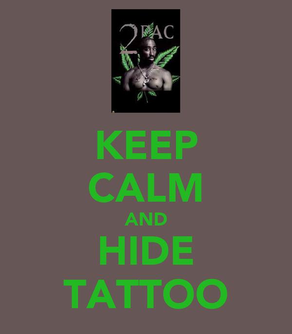 KEEP CALM AND HIDE TATTOO