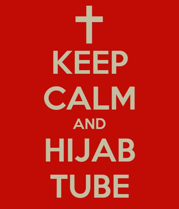 KEEP CALM AND HIJAB TUBE