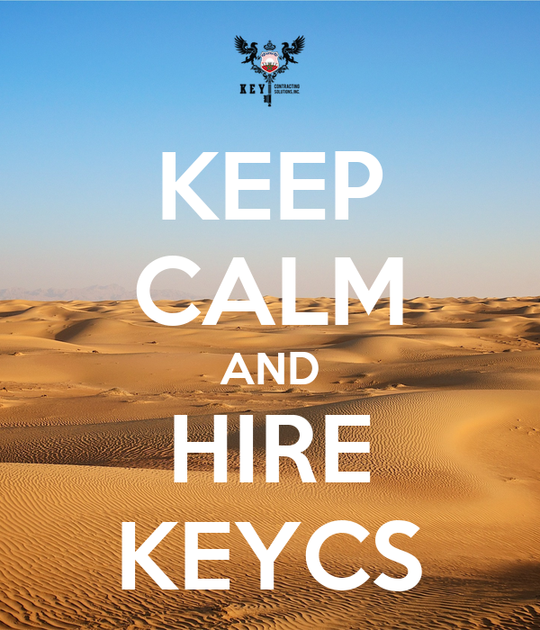 KEEP CALM AND HIRE KEYCS