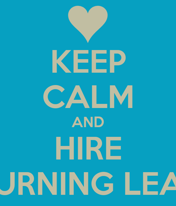 KEEP CALM AND HIRE TURNING LEAF