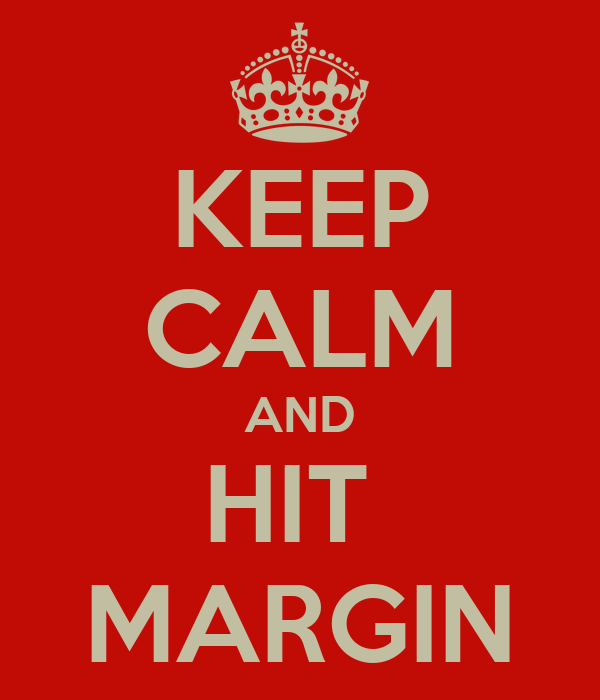 KEEP CALM AND HIT  MARGIN