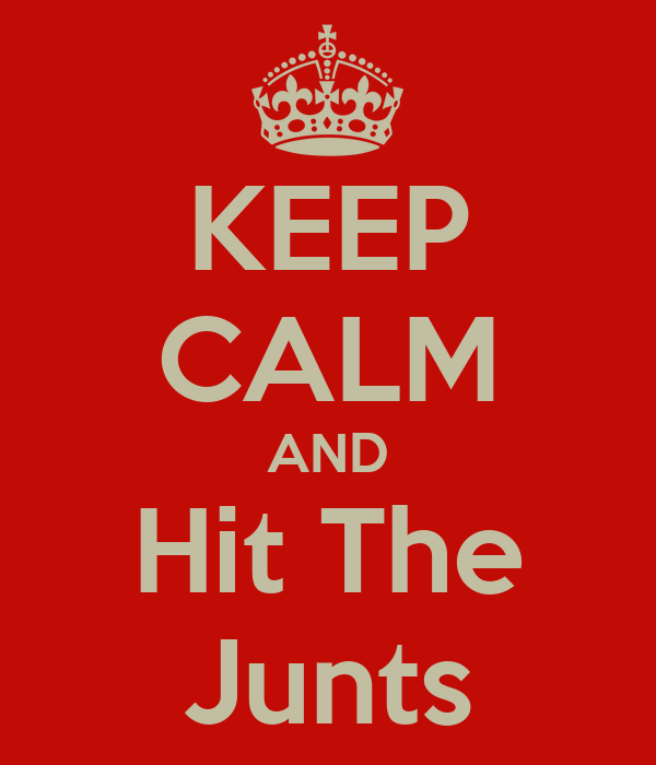 KEEP CALM AND Hit The Junts