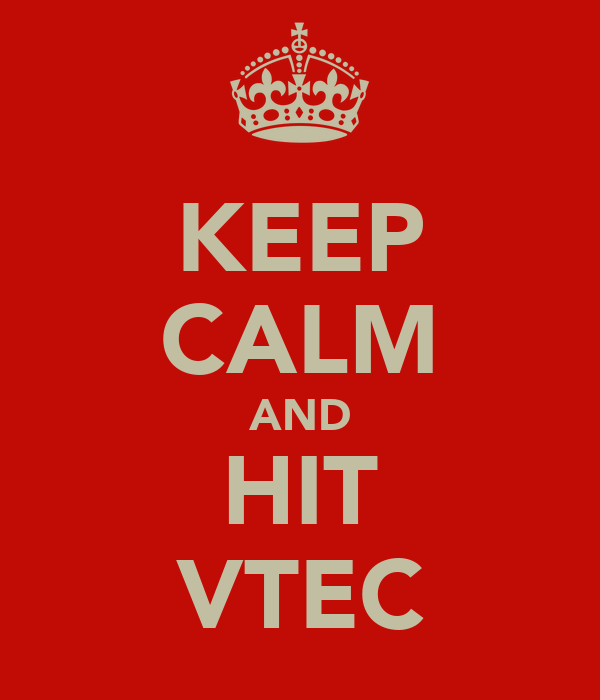 KEEP CALM AND HIT VTEC