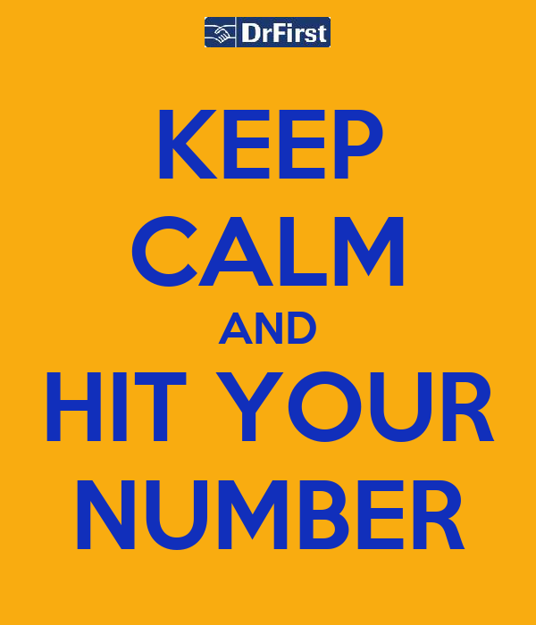 KEEP CALM AND HIT YOUR NUMBER