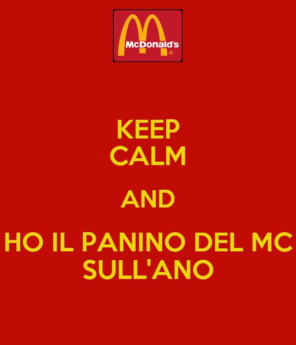 KEEP CALM AND HO IL PANINO DEL MC SULL'ANO