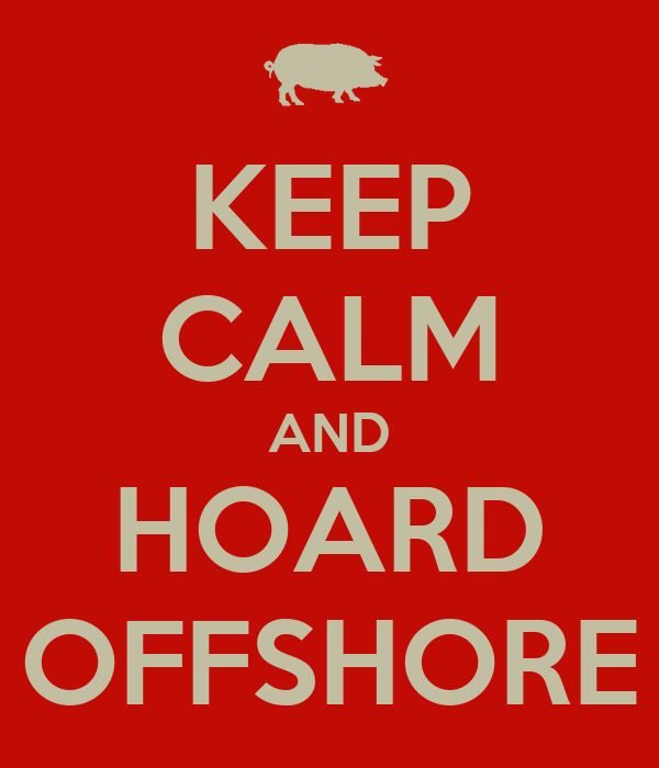 KEEP CALM AND HOARD OFFSHORE