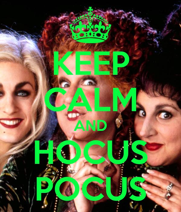 KEEP CALM AND HOCUS POCUS