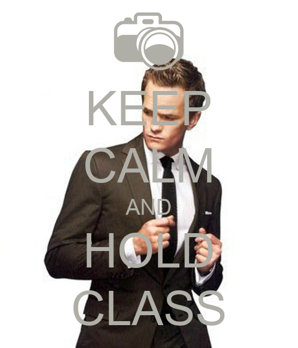 KEEP CALM AND HOLD CLASS