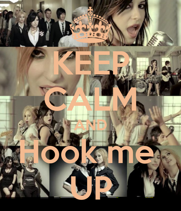 KEEP CALM AND Hook me  UP
