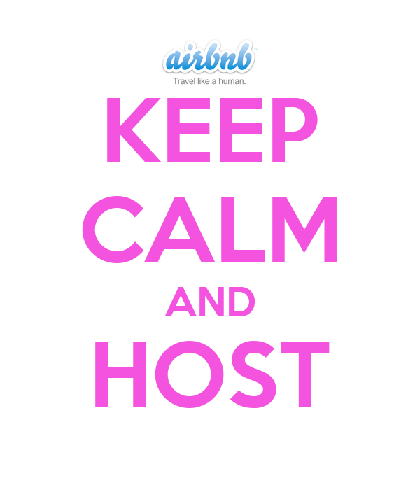 KEEP CALM AND HOST