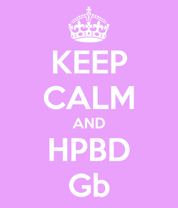 KEEP CALM AND HPBD Gb