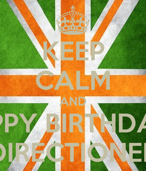 KEEP CALM AND HPPY BIRTHDAY DIRECTIONER