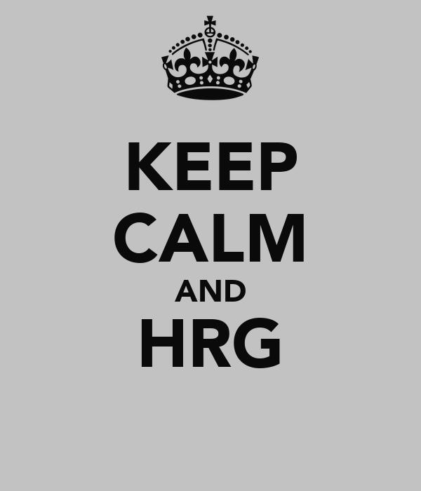 KEEP CALM AND HRG