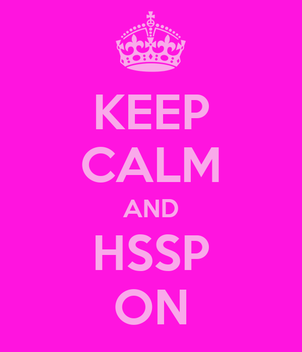 KEEP CALM AND HSSP ON