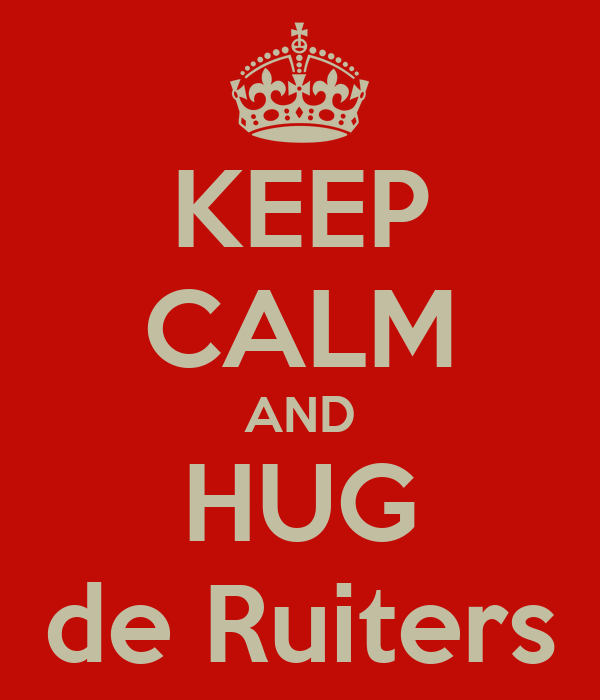 KEEP CALM AND HUG de Ruiters