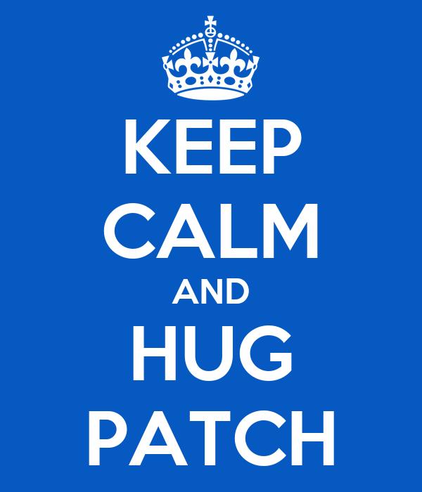 KEEP CALM AND HUG PATCH