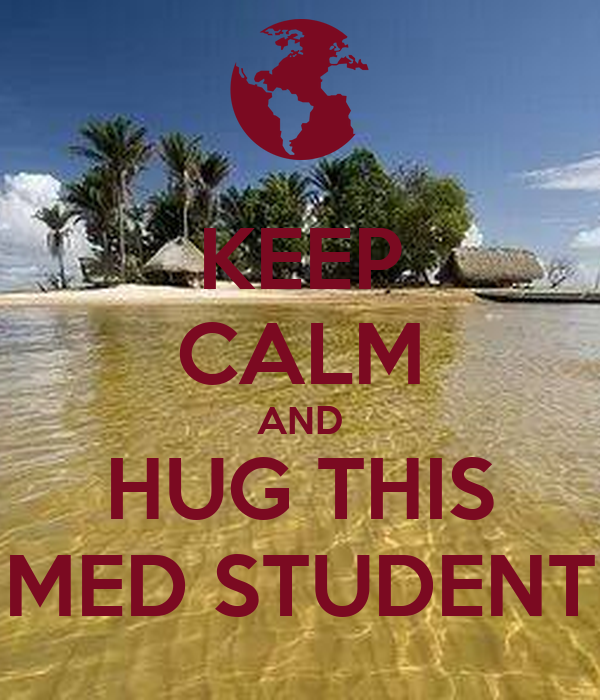 KEEP CALM AND HUG THIS MED STUDENT