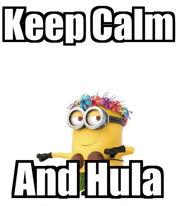 Keep Calm And Hula
