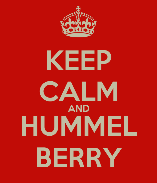 KEEP CALM AND HUMMEL BERRY