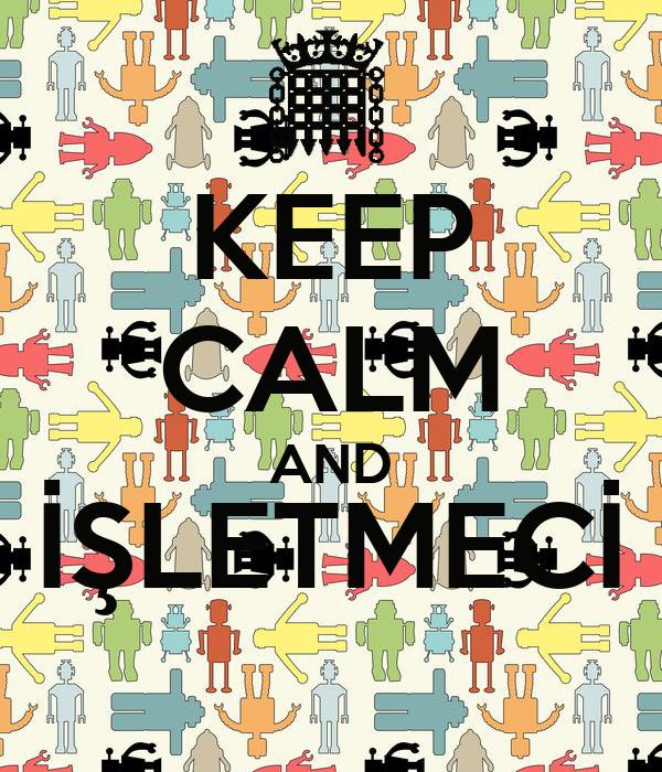 KEEP CALM AND İŞLETMECİ