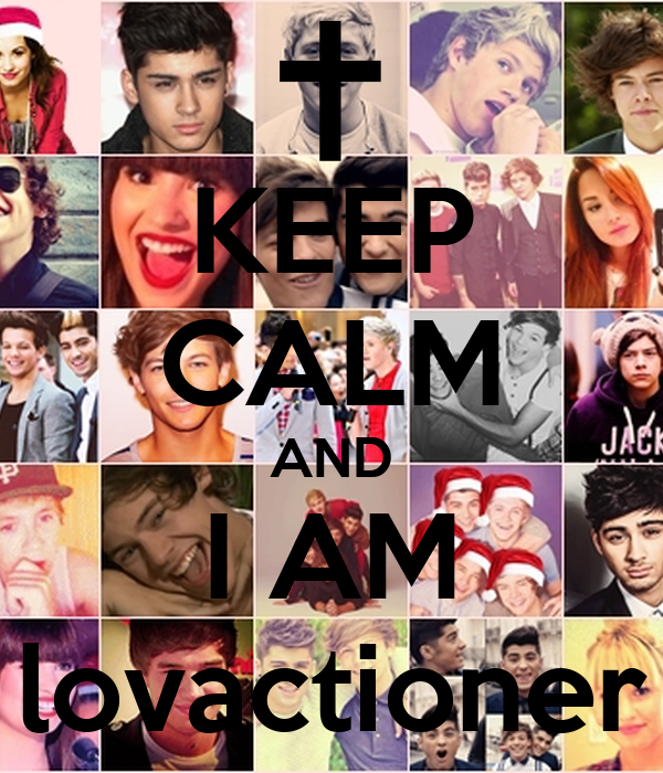 KEEP CALM AND I AM lovactioner