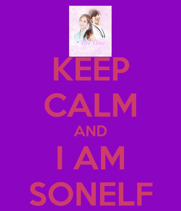 KEEP CALM AND I AM SONELF