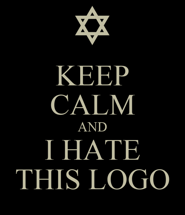 KEEP CALM AND I HATE THIS LOGO
