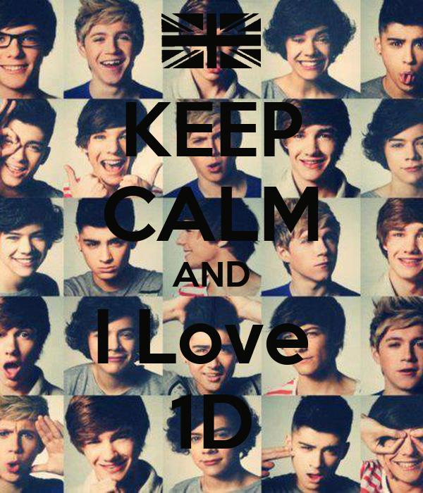 KEEP CALM AND I Love  1D