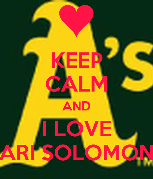 KEEP CALM AND I LOVE ARI SOLOMON