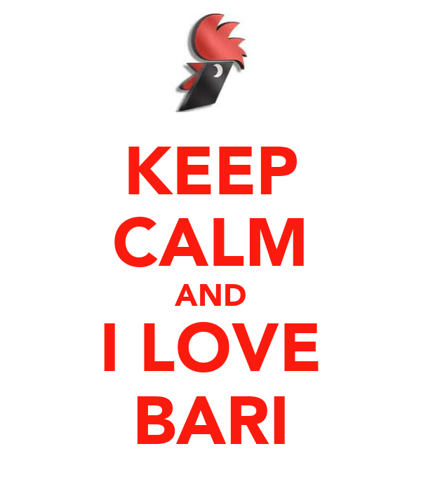 KEEP CALM AND I LOVE BARI