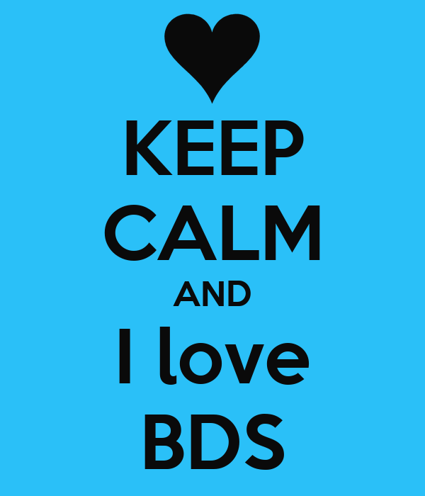 KEEP CALM AND I love BDS