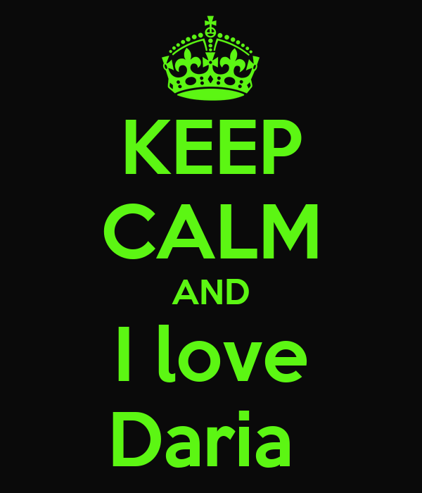 KEEP CALM AND I love Daria