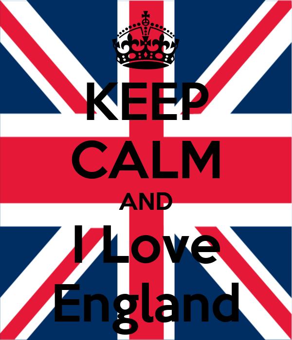 KEEP CALM AND I Love England