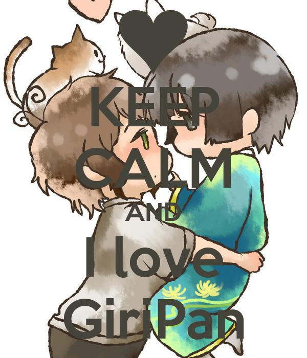KEEP CALM AND I love GiriPan