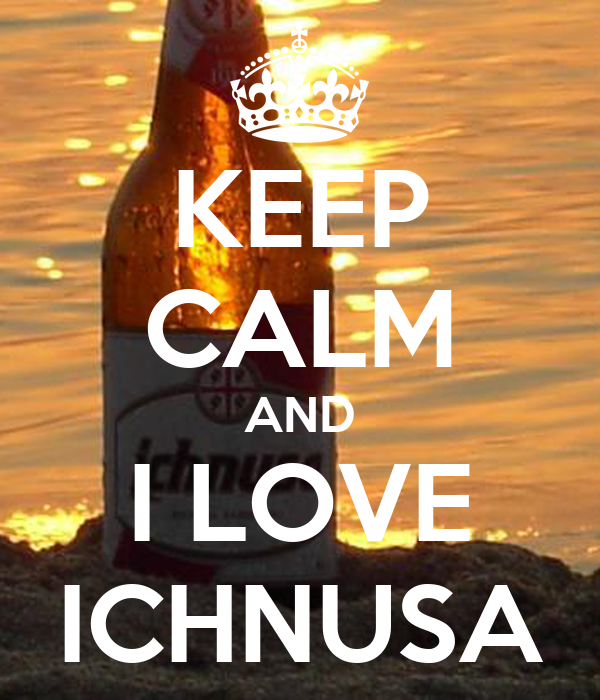 KEEP CALM AND I LOVE ICHNUSA