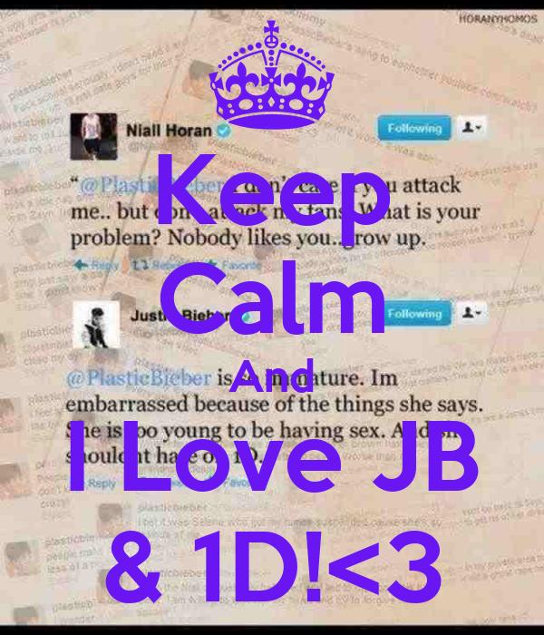 Keep Calm And I Love JB & 1D!<3