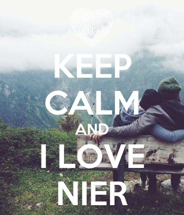 KEEP CALM AND I LOVE NIER