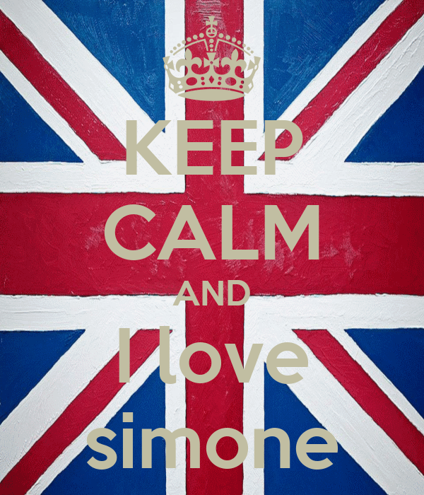 KEEP CALM AND I love simone