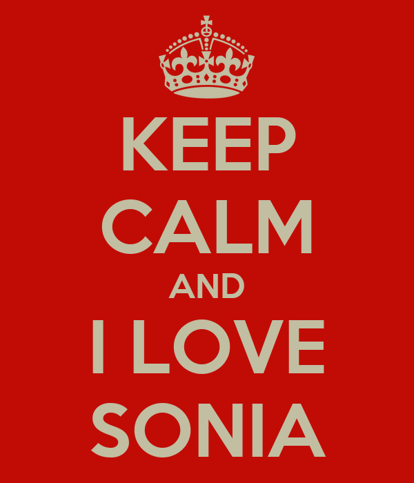 KEEP CALM AND I LOVE SONIA