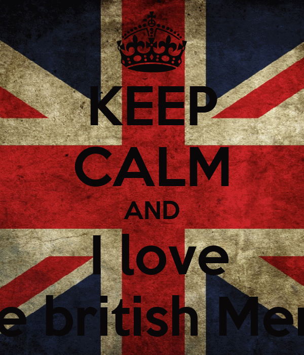 KEEP CALM AND  I love the british Men's