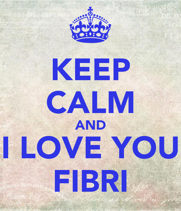 KEEP CALM AND I LOVE YOU FIBRI