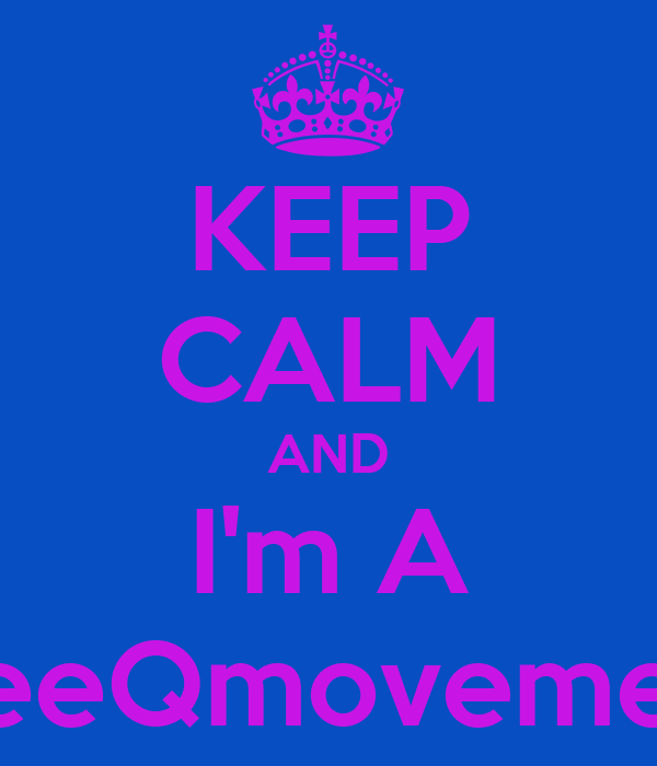 KEEP CALM AND I'm A SleeQmovement
