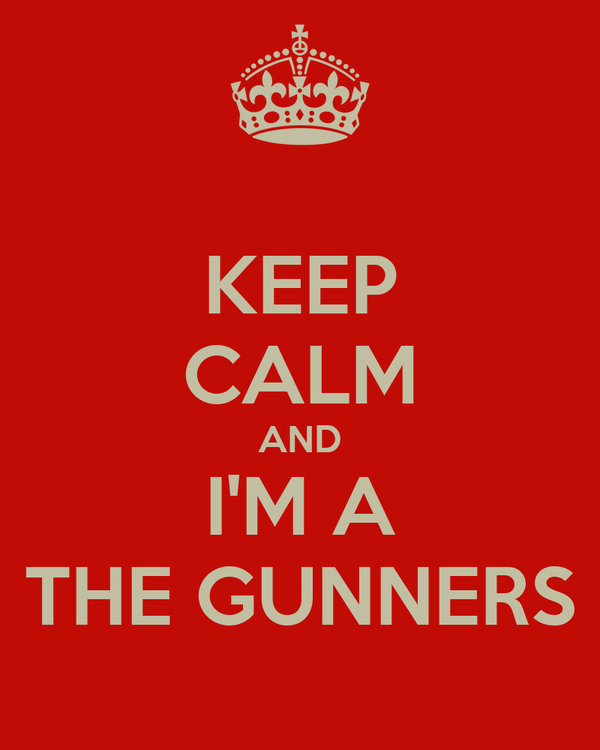 KEEP CALM AND I'M A THE GUNNERS