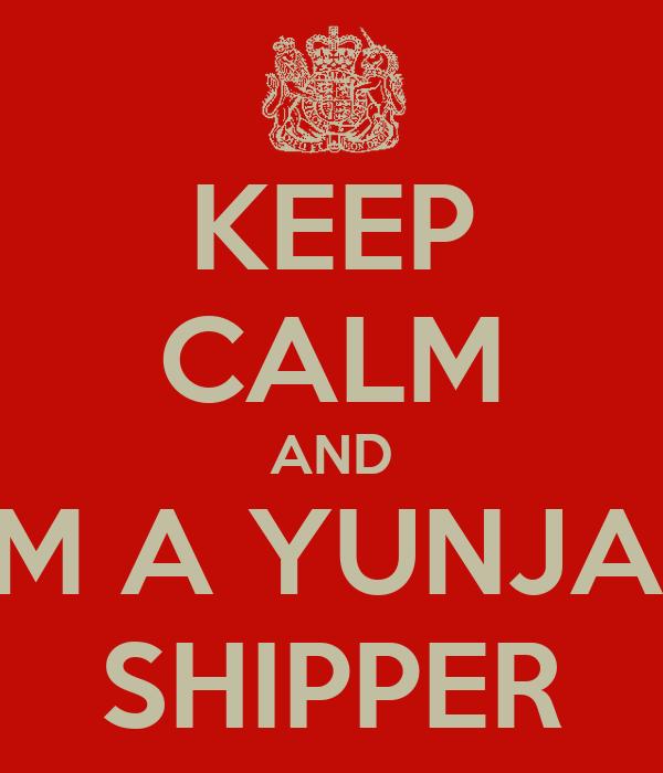 KEEP CALM AND I'M A YUNJAE SHIPPER