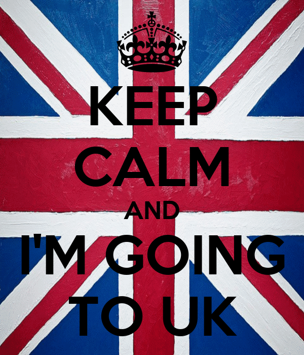 KEEP CALM AND I'M GOING TO UK